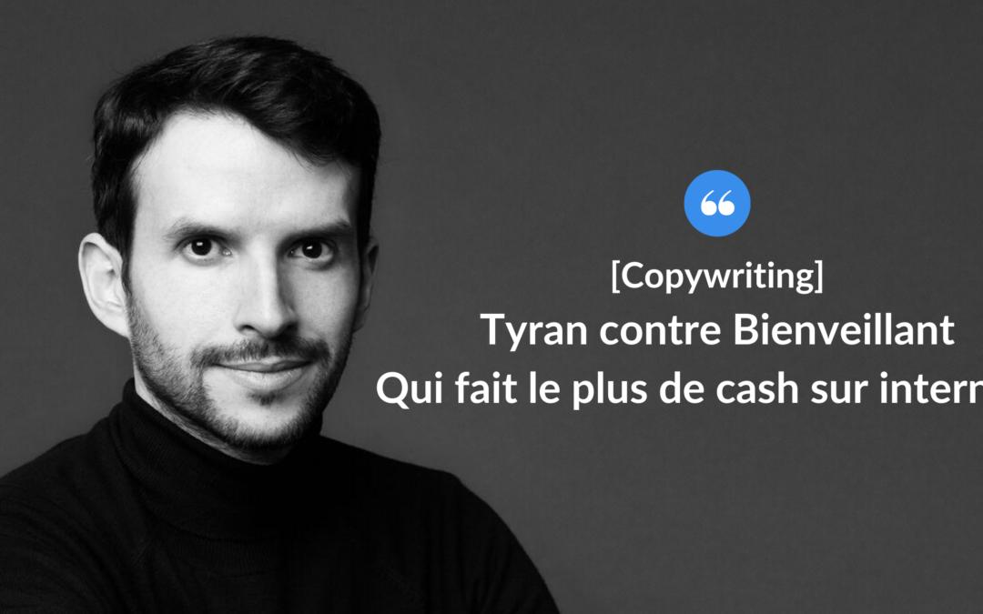 Tyran contre Bienveillant—Qui fait le plus de cash sur internet ?