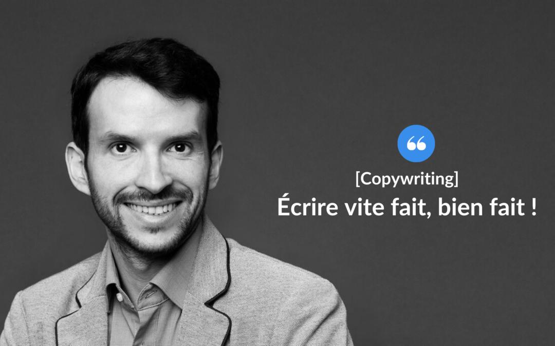 Écrire vite fait, bien fait !