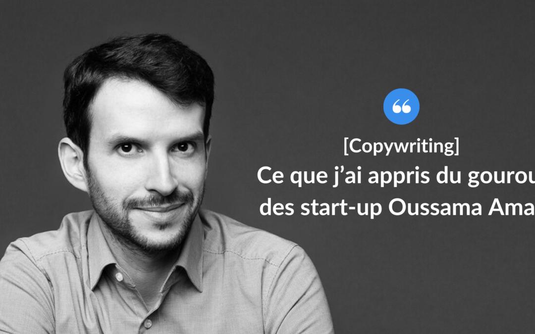 Ce que j'ai appris du gourou des start-up Oussama Amar